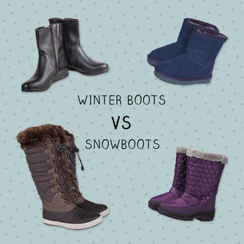 Snow Boots vs Winter Boots |Expert Advice
